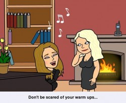 Don't be scared of your warm ups